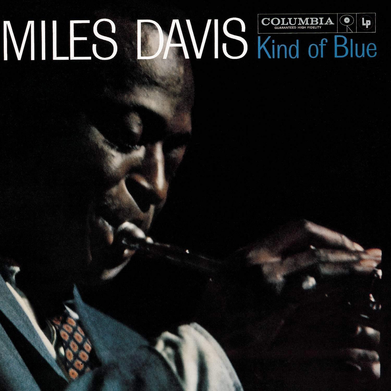 Kind of Blue by Miles Davis